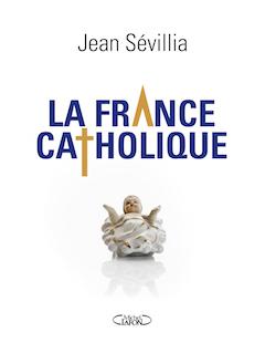FRANCE CATHOLIQUE - copie