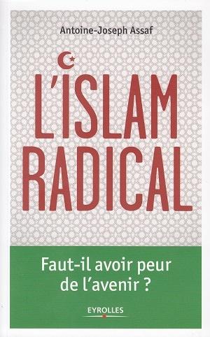 L'islam radical © Eyrolles