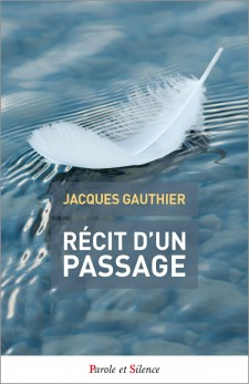 jacques-gauthier-recit-d-un-passage-9782889187065