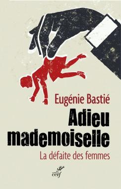 Adieu mademoiselle d'Eugène Bastié © Le Cerf