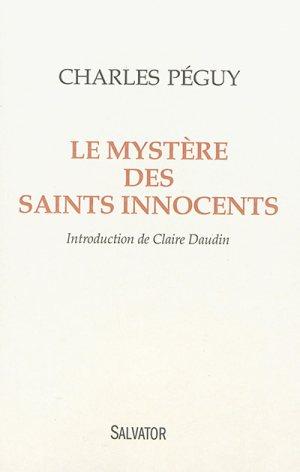 Le mystère des saints innocents de Charles Péguy © Éditions Salvator