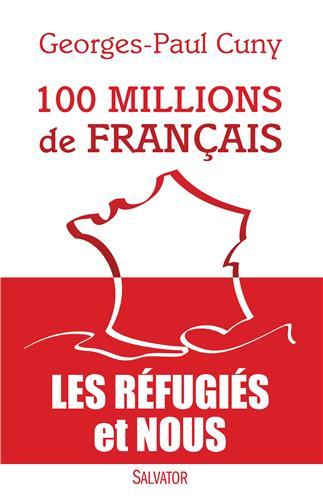 I-Grande-9259-100-millions-de-francais.-les-refugies-et-nous