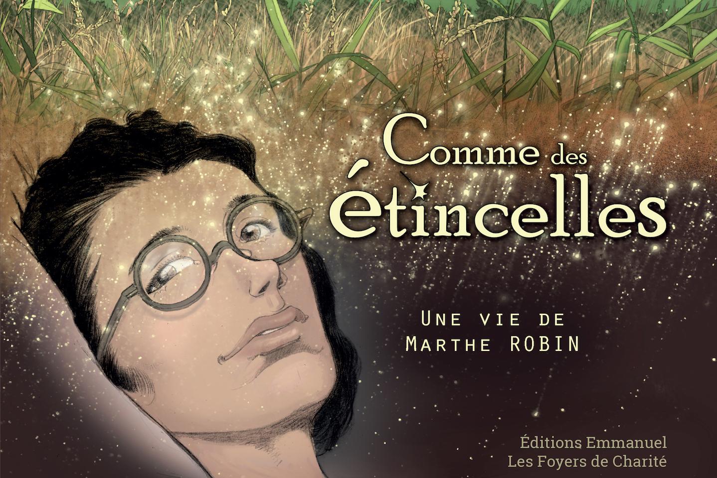 La vie de Marthe Robin en bande dessinée. © Éditions de l'Emmanuel