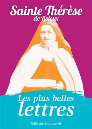 Les plus belles lettres de sainte Thérèse de Lisieux. © Éditions Emmanuel