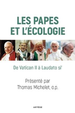 Les papes et l'écologie © Artège