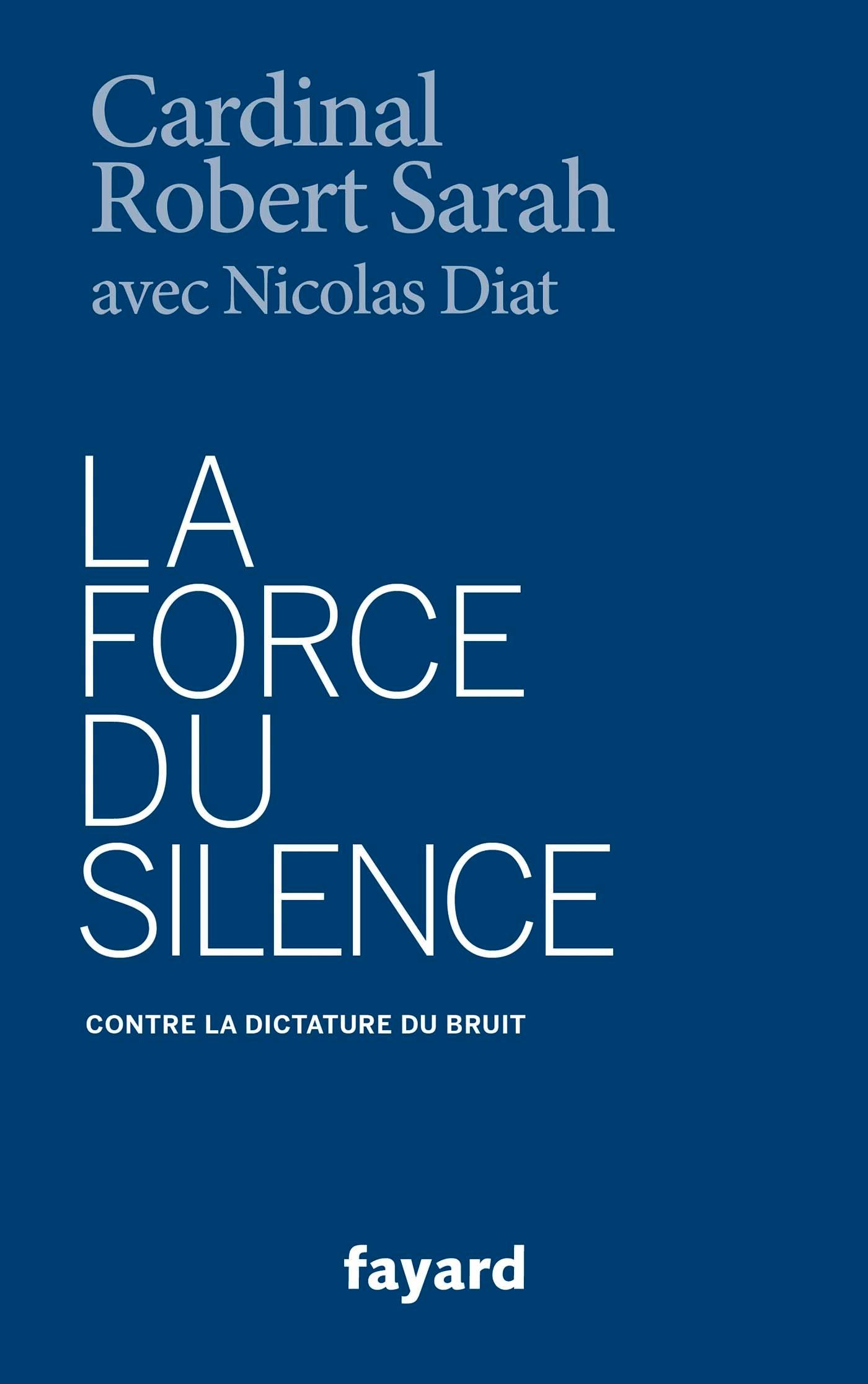 La force du silence © Éditions Fayard