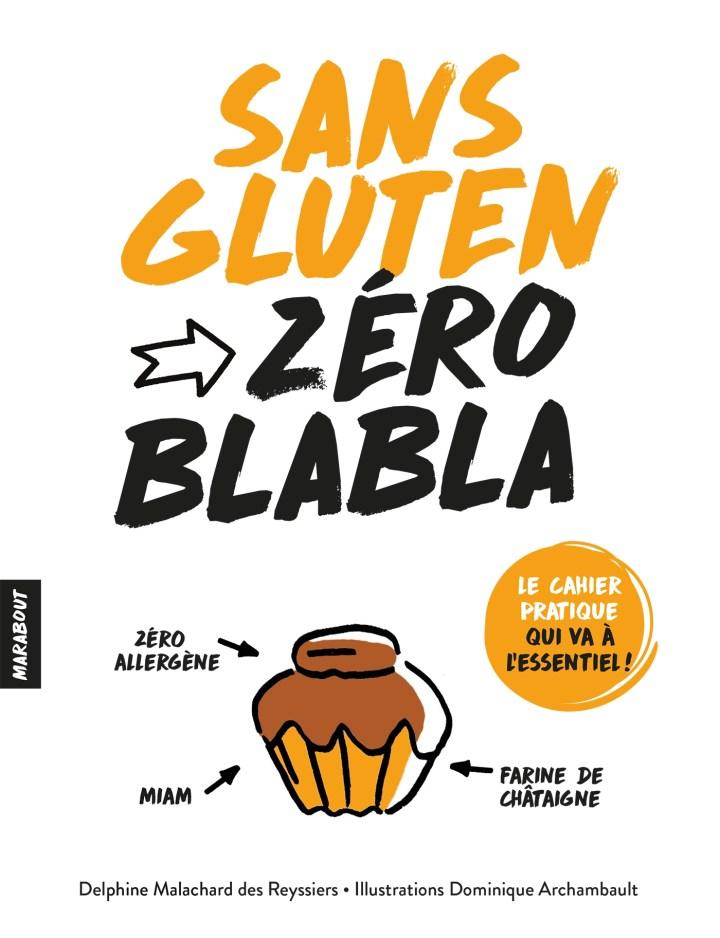 Sans gluten zéro blabla