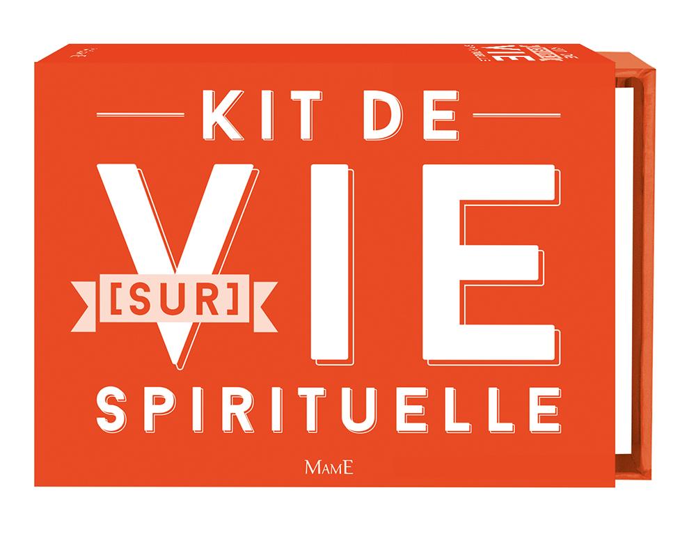KIT ; VIE SPIRITUELLE