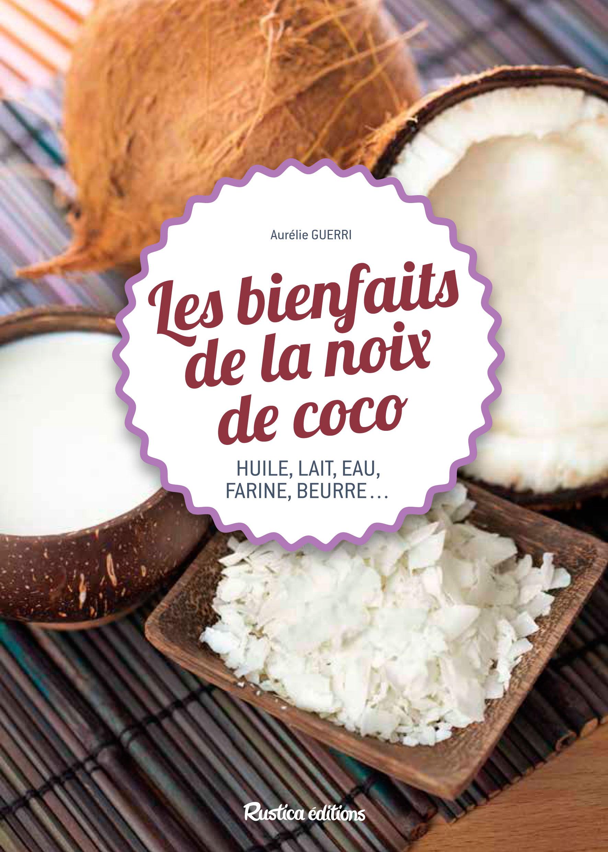 LIVRE LES BIENFAITS DE LA NOIX DE COCO