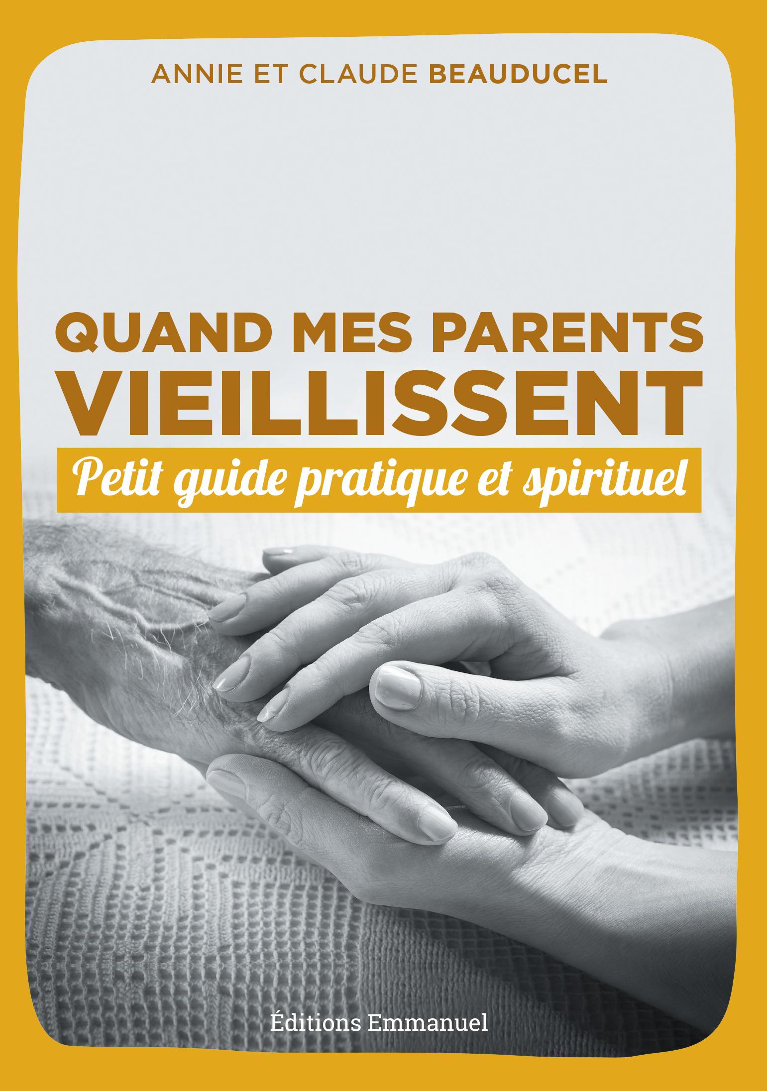 LIVRE QUAND MES PARENTS VIEILLISSENT