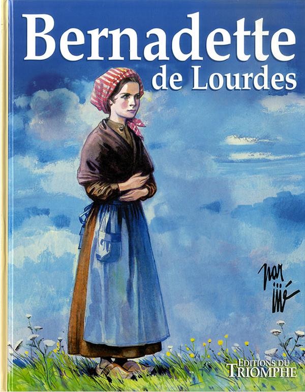 Bernadette de Lourdes, BD de Jijé, éditions du Triomphe