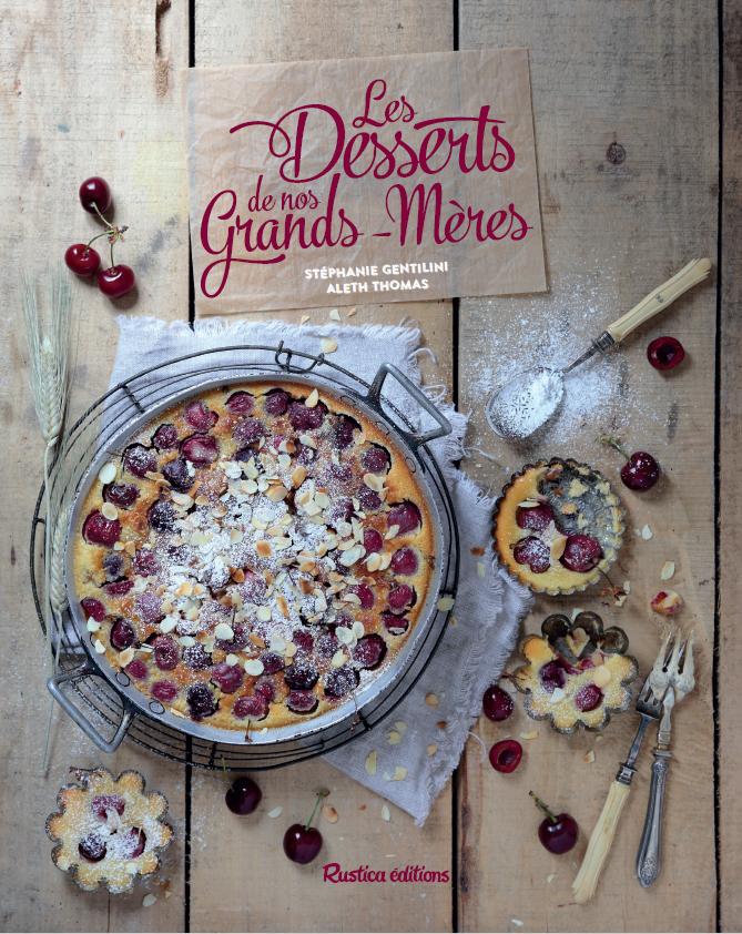 Les desserts de nos grands-mères