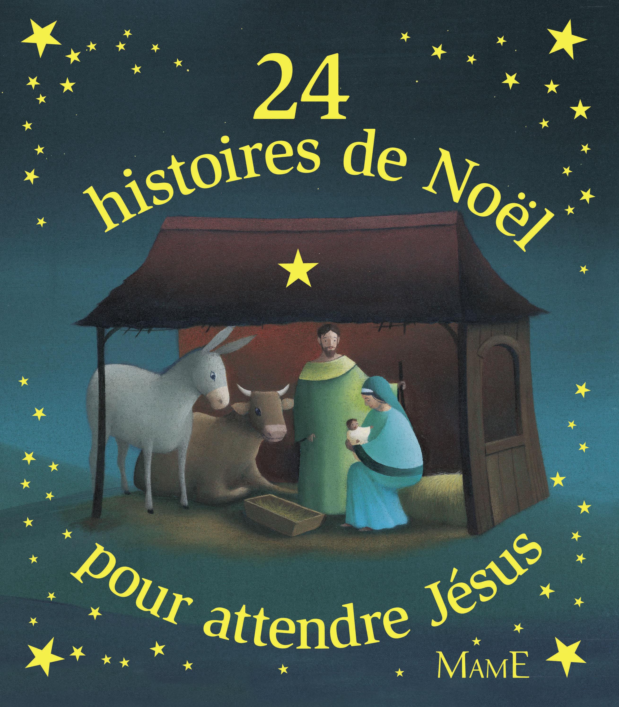 couverture livre 24 histoires pour attendre Jésus à partir de 6 ans Mame