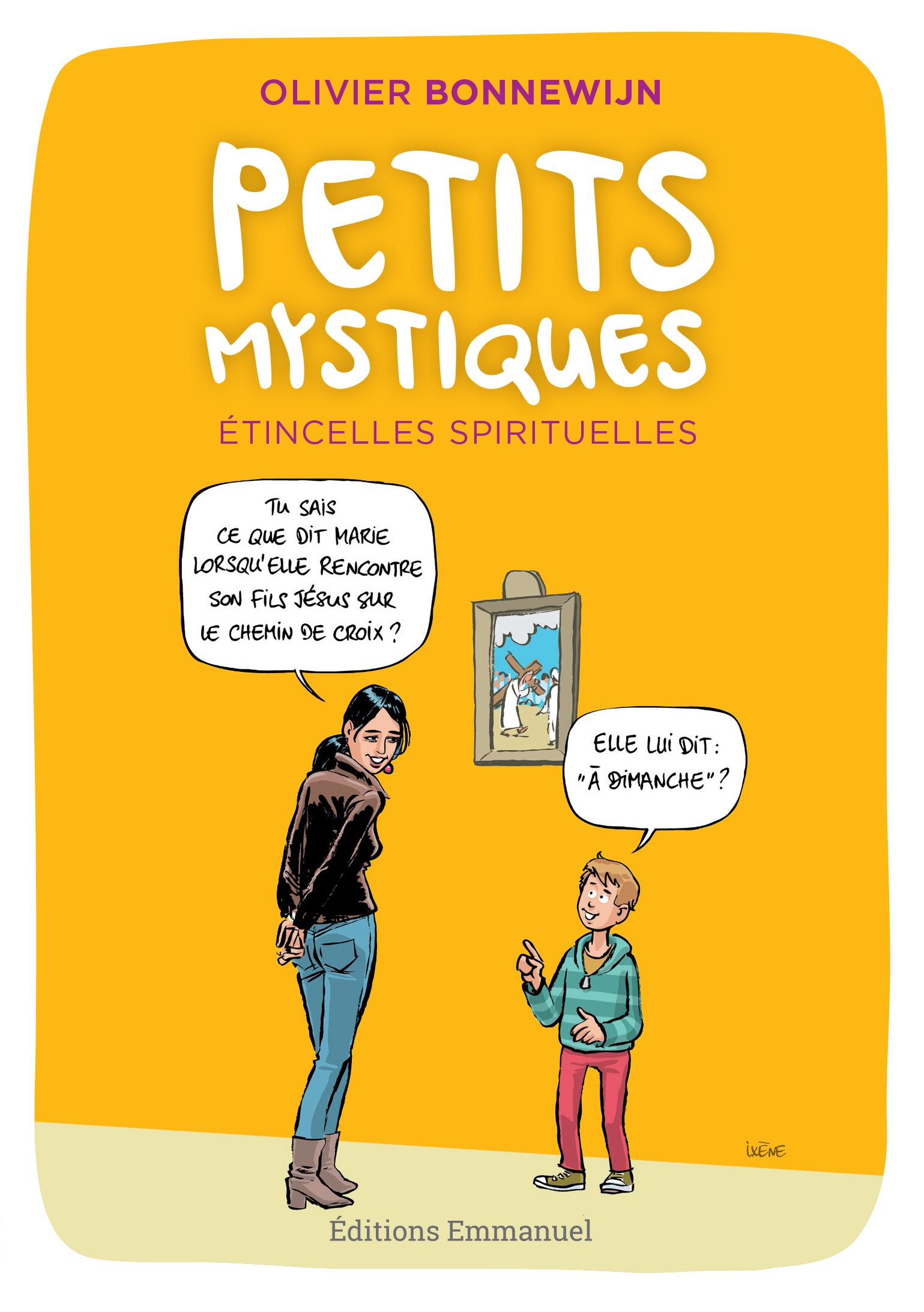 Petits Mystiques, éditions Emmanuel