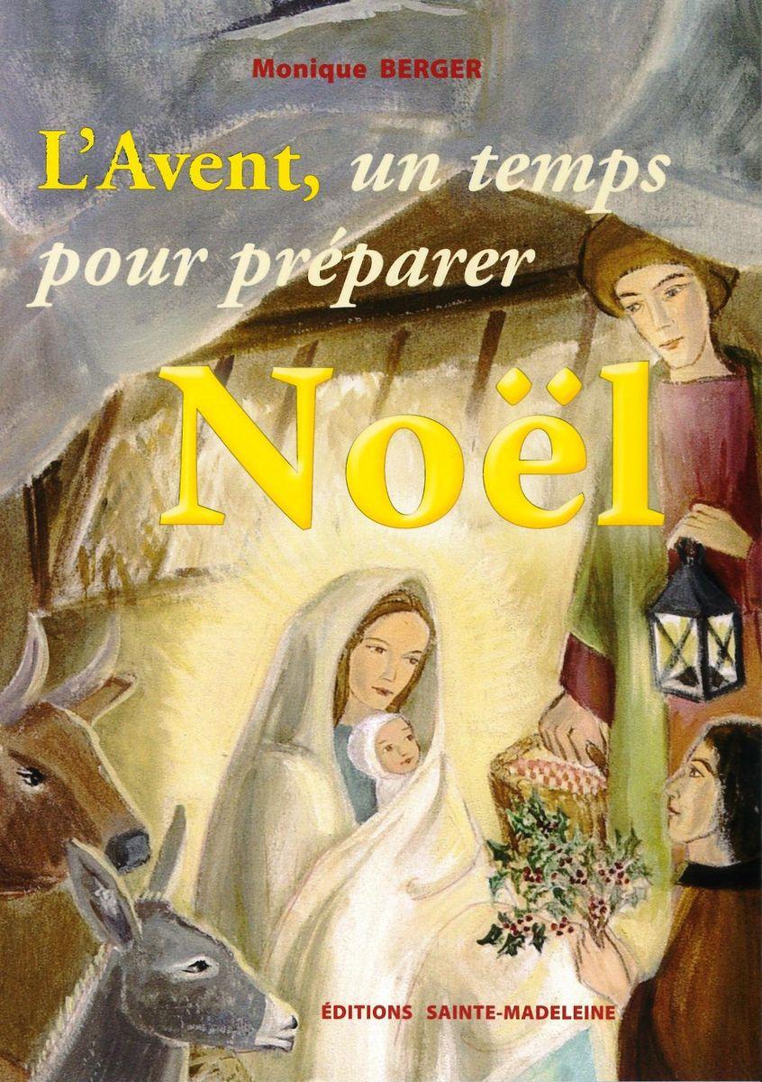 couverture livre L'Avent, un temps pour préparer Noël Monique Berger Editions Sainte-Madeleine