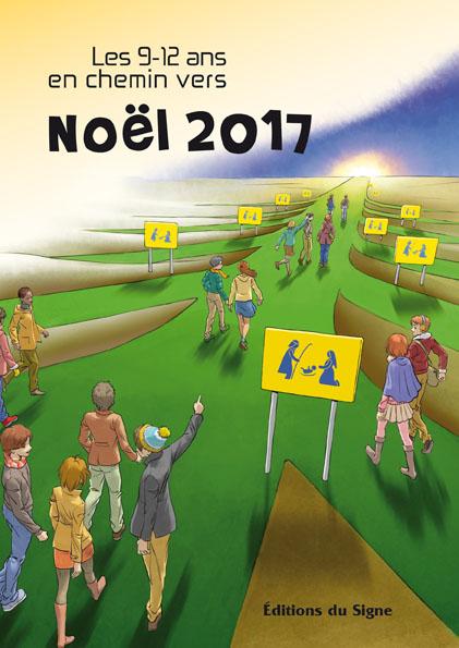 couverture livre Les 9-12 ans en chemin vers Noël 2017 Editions du Signe