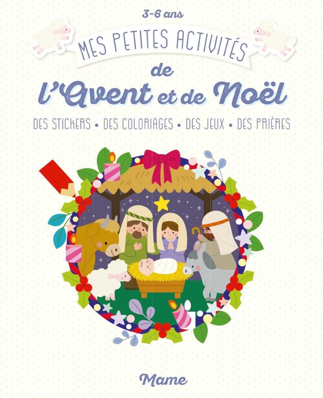 couverture livre Mes petites activités de l'Avent et de Noël (3-6 ans) Mame