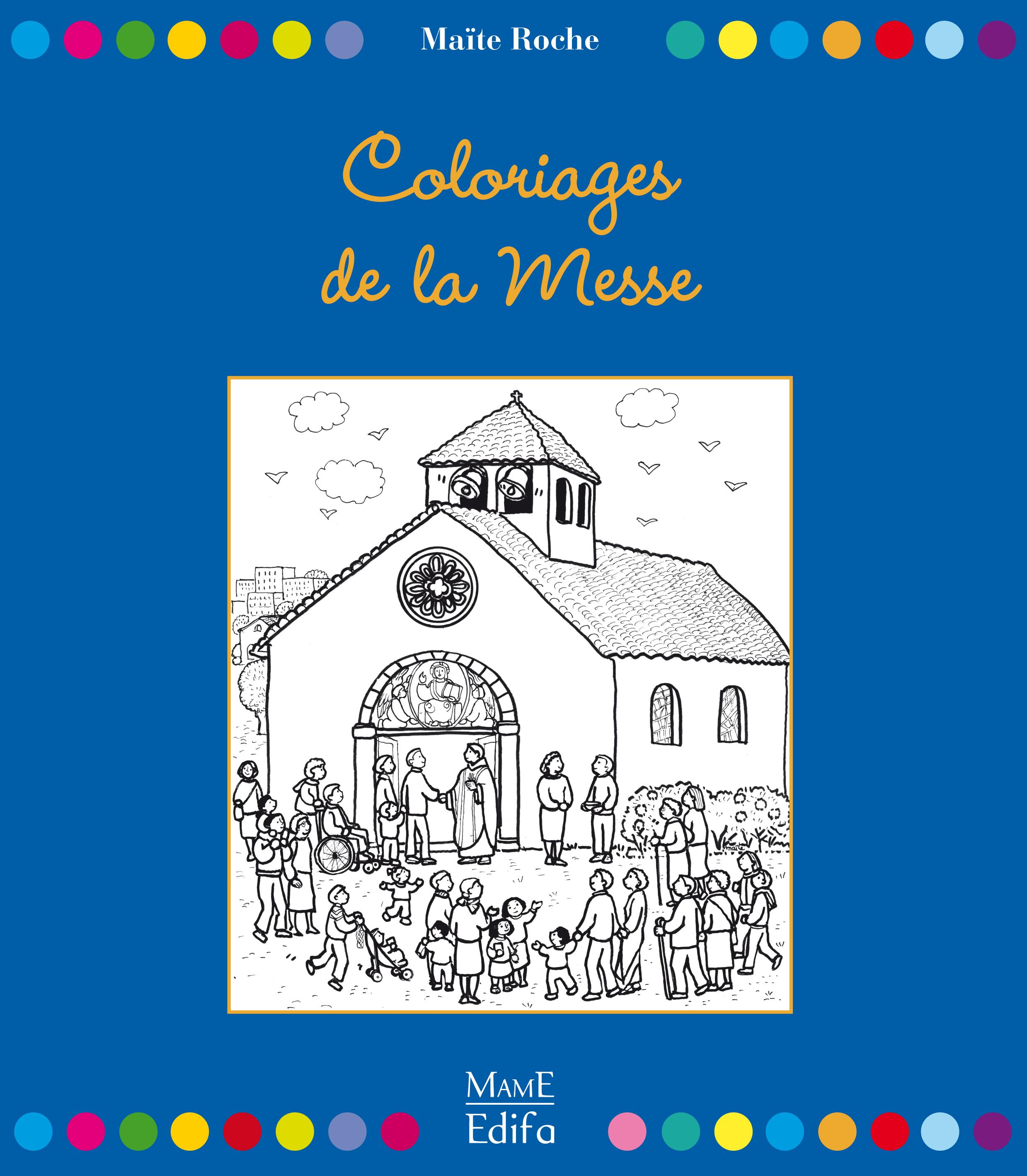 Les coloriages de la messe, de Maïte Roche
