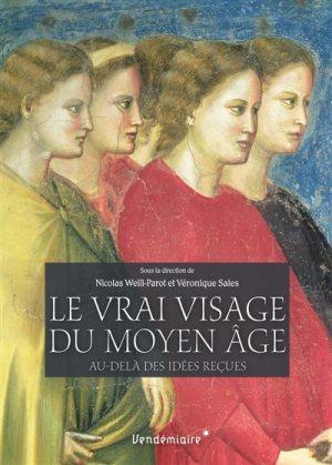 Le vrai visage du Moyen Âge