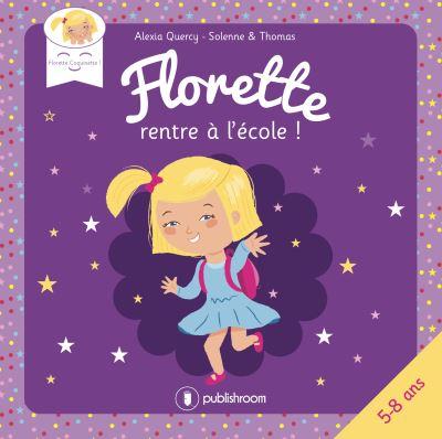 Florette rentre à l'école