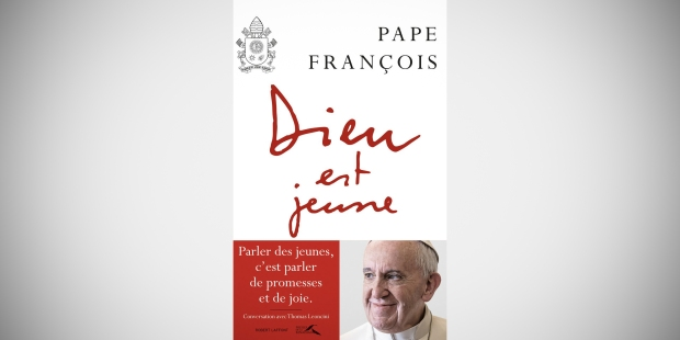POPE FRANCIS NEW BOOK GOD IS YOUNG