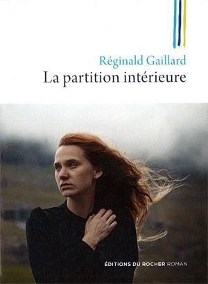 La partition intérieure Réginald Gaillard