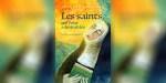 LES SAINTS, CES FOUS ADMIRABLES DE JACQUES GAUTHIER