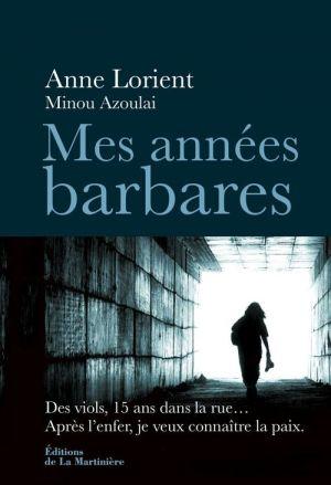 Mes années barbares