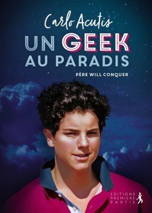 Carlo Acutis, un geek au paradis
