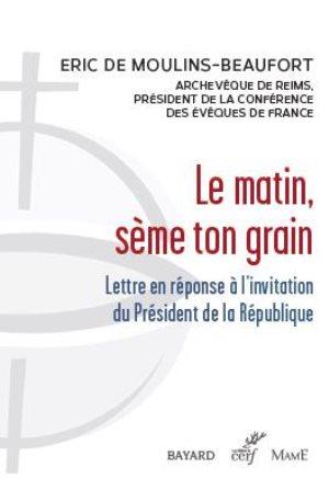Le matin sème ton grain : lettre en réponse à l'invitation du Président de la République