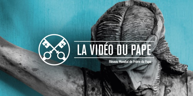 Vidéo du Pape juin