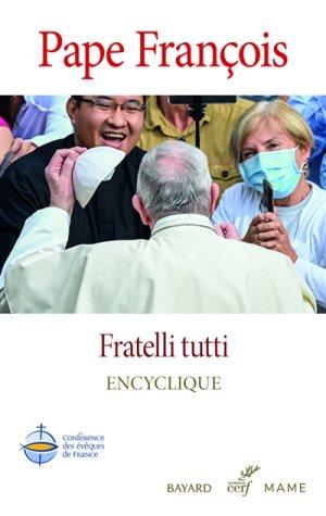 Fratelli Tutti - pape françois
