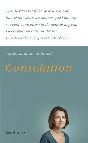 Consolation - Anne Dauphine Julliand