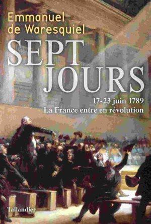 """""""Sept jours"""" d'Emmanuel de Waresquiel"""