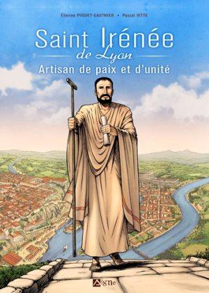 Saint Irénée de Lyon : artisan de paix et d'unité-ED DU SIGNE