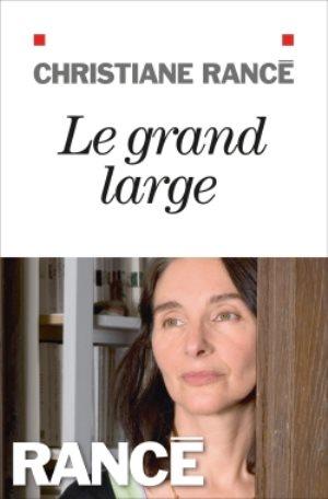 WEB2-LE GRAND LARGE-BOOK-CHRISTIANE RANCE-ALBIN MICHEL